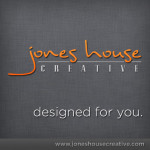 Jones House Creative - Welcome
